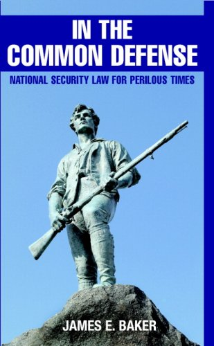 In the Common Defense National Security Law for Perilous Times  2007 edition cover