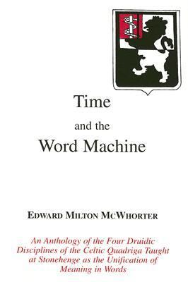 Time and the Word Machine  N/A 9780533153633 Front Cover
