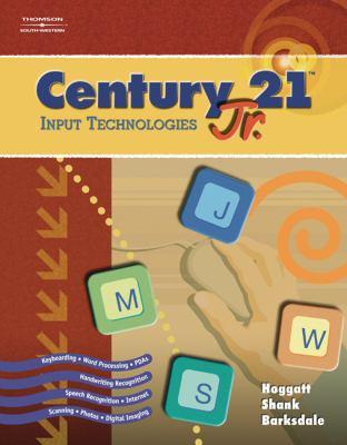 Century  21 Jr. - Input Technologies   2006 9780538442633 Front Cover