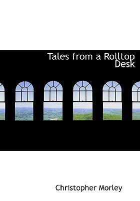 Tales from a Rolltop Desk:   2008 edition cover
