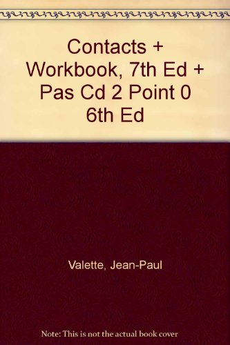 Contacts and Workbook, Seventh Edition and Pas Cd 2 Point 0 Sixth Edition 7th 2001 9780618166633 Front Cover