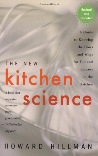 New Kitchen Science A Guide to Know the Hows and Whys for Fun and Success in the Kitchen  2003 edition cover