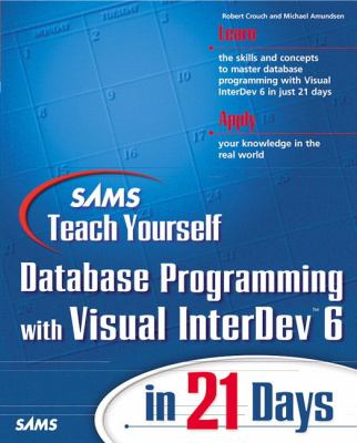 Teach Yourself Database Programming with Visual InterDev in 21 Days   1999 9780672315633 Front Cover