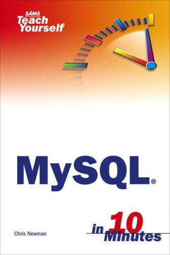 Sams Teach Yourself MySQL in 10 Minutes   2006 edition cover