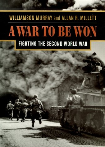 War to Be Won Fighting the Second World War, 1937-1945  2000 edition cover