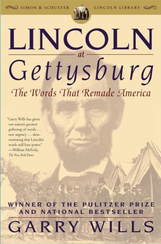 Lincoln at Gettysburg The Words That Remade America  2006 edition cover
