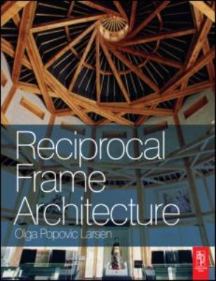 Reciprocal Frame Architecture   2008 9780750682633 Front Cover