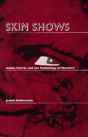 Skin Shows Gothic Horror and the Technology of Monsters  1995 edition cover
