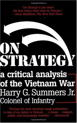 On Strategy A Critical Analysis of the Vietnam War N/A edition cover