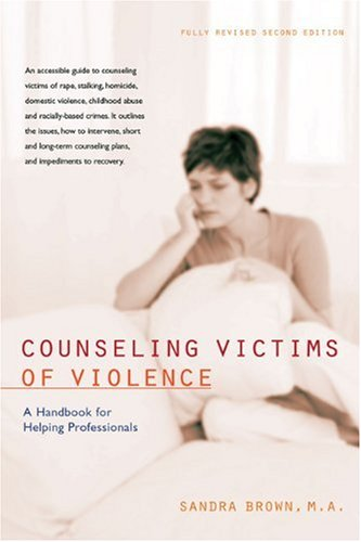 Counseling Victims of Violence A Handbook for Helping Professionals 2nd 2007 edition cover