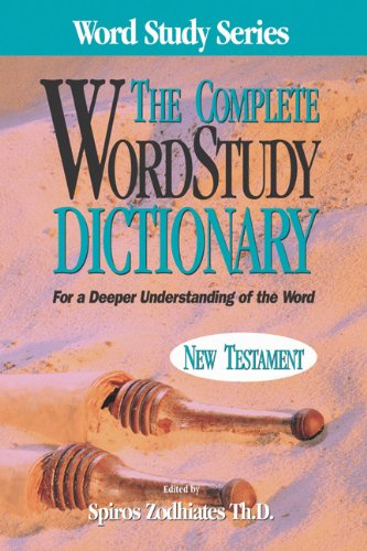 Complete Word Study Dictionary New Testament  N/A edition cover