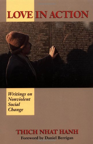 Love in Action Writings on Nonviolent Social Change N/A edition cover