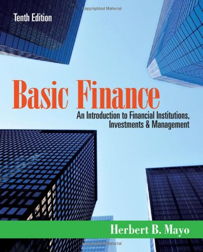 Basic Finance An Introduction to Financial Institutions, Investments and Management 10th 2012 edition cover