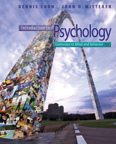 Introduction to Psychology Gateways to Mind and Behavior with Concept Maps and Reviews 13th 2013 edition cover