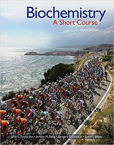 Biochemistry: A Short Course  2018 9781319114633 Front Cover