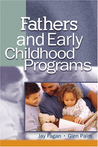 Fathers and Early Childhood Programs   2004 9781401804633 Front Cover