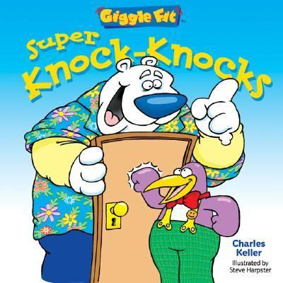 Super Knock-Knocks   2003 9781402708633 Front Cover