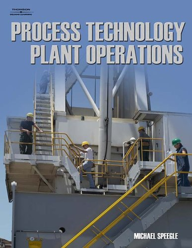 Process Technology Plant Operations  2nd 2007 edition cover