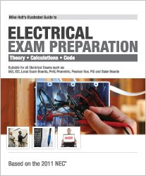 Mike Holt's Illustrated Guide to to Electrical Exam Preparation 2011 Edition N/A edition cover