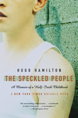 Speckled People A Memoir of a Half-Irish Childhood N/A edition cover