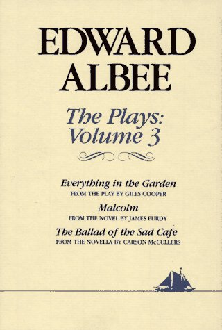 Plays Everything in the Garden; Malcolm; The Ballad of the Sad Caf�  1991 edition cover