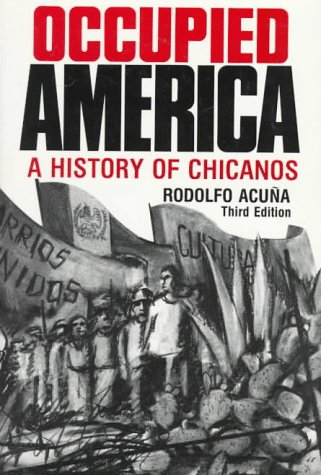 Occupied America A History of Chicanos 3rd 1988 edition cover