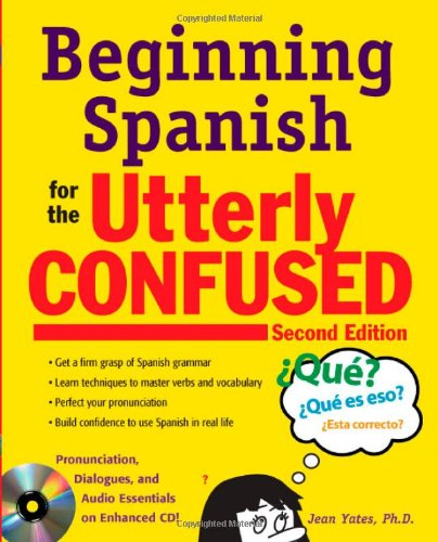 Beginning Spanish for the Utterly Confused  2nd 2010 9780071739634 Front Cover