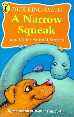 A Narrow Squeak and Other Animal Stories (Young Puffin Read Aloud S.) N/A edition cover