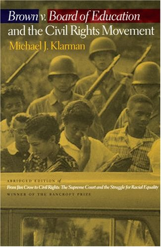 Brown V. Board of Education and the Civil Rights Movement   2007 edition cover