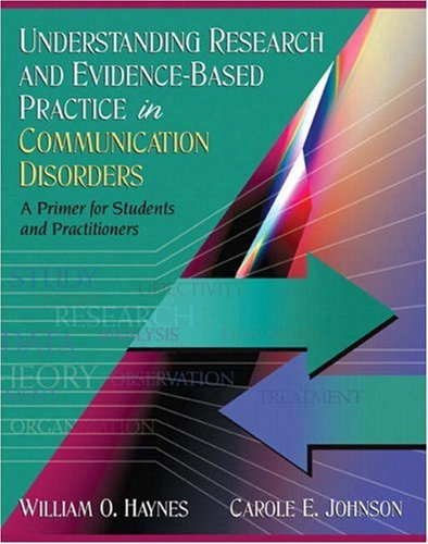 Understanding Research and Evidence-Based Practice in Communication Disorders A Primer for Students and Practitioners  2009 edition cover