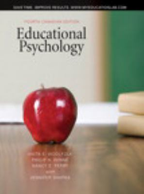 Educational Psychology, Fourth Canadian Edition with MyEducationLab  4th 2010 9780205750634 Front Cover