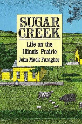 Sugar Creek Life on the Illinois Prairie  1986 edition cover