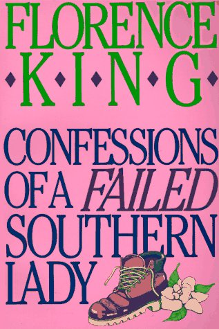 Confessions of a Failed Southern Lady  7th (Revised) edition cover