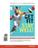 Get Fit, Stay Well! Books a la Carte Edition  3rd 2015 edition cover