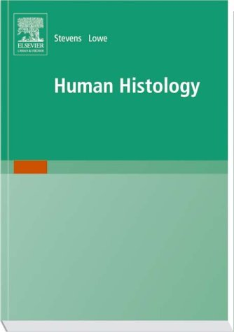 Human Histology  3rd 2005 (Revised) edition cover