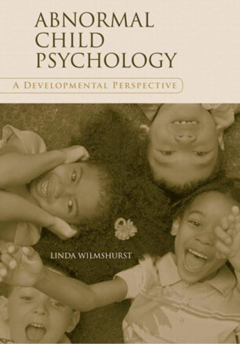 Abnormal Child Psychology A Developmental Perspective  2008 edition cover