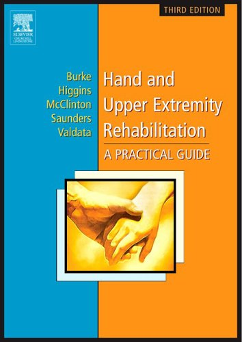 Hand and Upper Extremity Rehabilitation A Practical Guide 3rd 2005 (Revised) edition cover