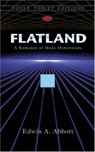 Flatland A Romance of Many Dimensions  1992 9780486272634 Front Cover