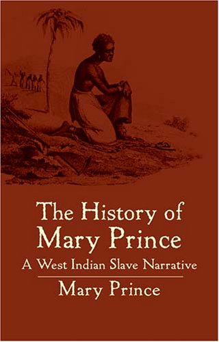 History of Mary Prince A West Indian Slave Narrative  2004 edition cover