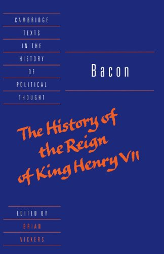 Bacon The History of the Reign of King Henry VII and Selected Works  1998 (Student Manual, Study Guide, etc.) 9780521586634 Front Cover