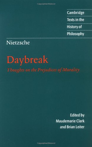 Nietzsche: Daybreak Thoughts on the Prejudices of Morality 2nd 1997 (Revised) edition cover