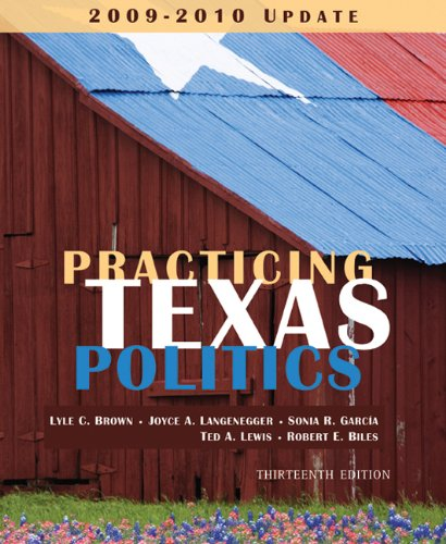 Practicing Texas Politics, 2009-2010 Update  13th 2010 9780547227634 Front Cover