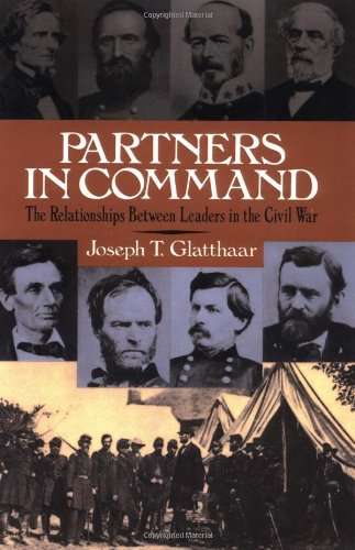 Partners in Command The Relationships Between Leaders in the Civil War  1998 edition cover