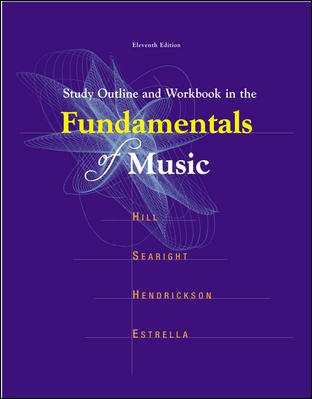 Study Outline and Workbook in the Fundamentals of Music  11th 2005 edition cover
