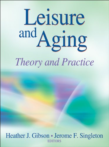 Leisure and Aging Theory and Practice  2011 edition cover