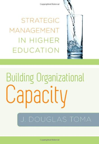 Building Organizational Capacity Strategic Management in Higher Education  2010 edition cover