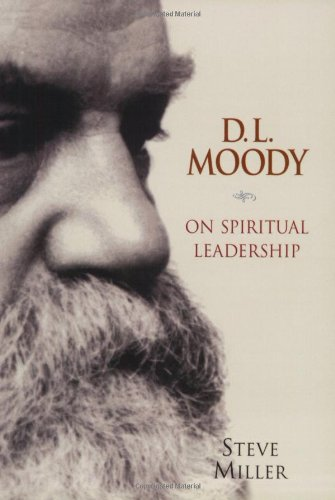 D. L. Moody on Spiritual Leadership   2004 edition cover