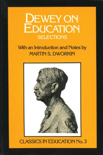 Dewey on Education Selections, with an Introduction and Notes 3rd edition cover