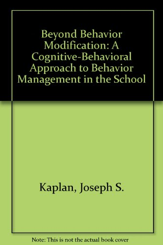 Beyond Behavior Modification A Cognitive-Behavioral Approach to Behavior Management in the School 3rd 1995 edition cover