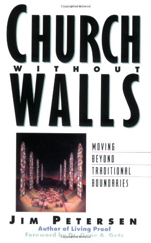 Church Without Walls Moving Beyond Traditional Boundaries N/A edition cover